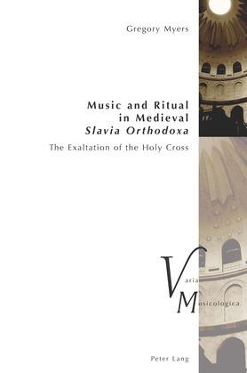 Music and Ritual in Medieval Slavia Orthodoxa
