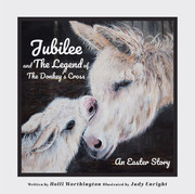 Jubilee and The Legend of The Donkey's Cross