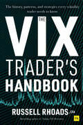 The VIX Trader's Handbook