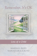 Remember, It's OK Series: Loss of a Child
