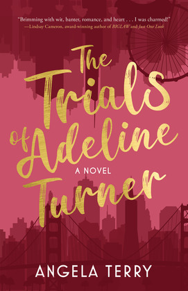 The Trials of Adeline Turner