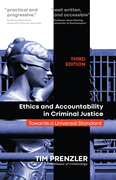 Ethics and Accountability in Criminal Justicce: Towards a Universal Standard - THIRD EDITION