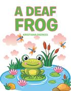 A Deaf Frog
