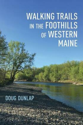Walking Trails in the Foothills of Western Maine