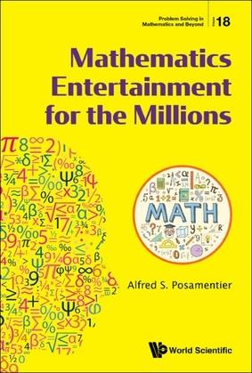 Mathematics Entertainment for the Millions