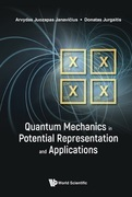 Quantum Mechanics in Potential Representation and Applications