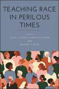 Teaching Race in Perilous Times