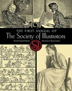 The First Annual of the Society of Illustrators, 1911