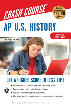 AP®  U.S. History Crash Course, For the 2020 Exam, Book + Online