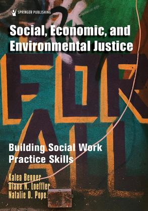 Social, Economic, and Environmental Justice