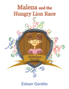 Malena and the Hungry Lion Race