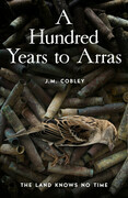 A Hundred Years to Arras