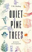 Quiet Pine Trees
