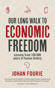 Our Long Walk to Economic Freedom