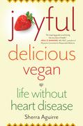 Joyful, Delicious, Vegan