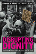 Disrupting Dignity