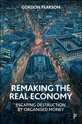 Remaking the Real Economy