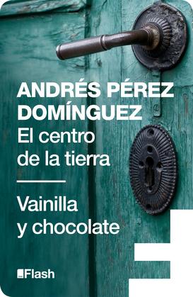 El centro de la tierra / Vainilla y chocolate