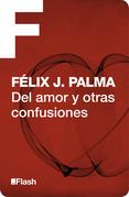 Del amor y otras confusiones