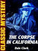 The Corpse in California