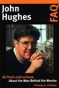 John Hughes FAQ