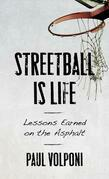 Streetball Is Life