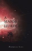 A Major Hurdle
