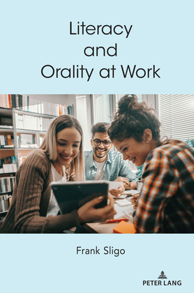 Literacy and Orality at Work
