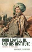John Lowell Jr. and His Institute