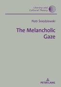 The Melancholic Gaze
