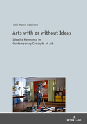 Arts with or without Ideas
