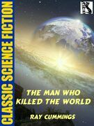 The Man Who Killed the World