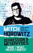 Depression & Metaphysics