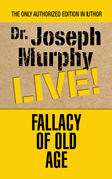 Fallacy of Old Age
