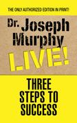 Three Steps to Success