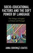Socio-educational Factors and the Soft Power of Language