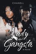 A Lady and a Gangsta