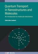 Quantum Transport in Nanostructures and Molecules