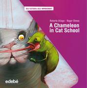 A CHAMELEON IN CAT SCHOOL
