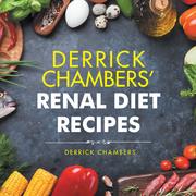Derrick Chambers' Renal Diet Recipes
