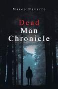 Dead Man Chronicle