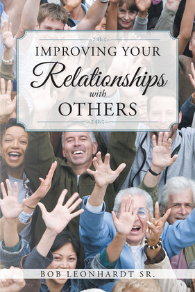 Improving Your Relationships with Others