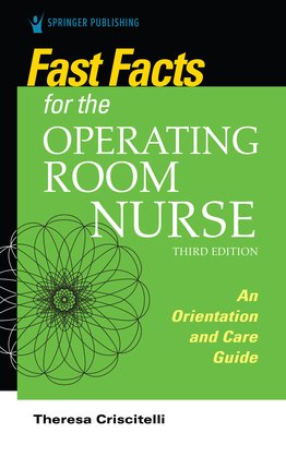 Fast Facts for the Operating Room Nurse, Third Edition
