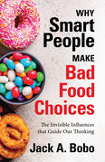 Why Smart People Make Bad Food Choices
