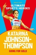 Katarina Johnson-Thompson (Ultimate Sports Heroes)