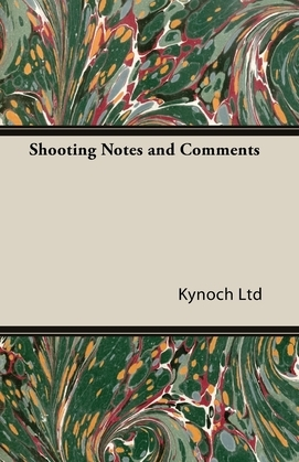 Shooting Notes and Comments
