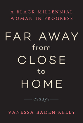 Far Away from Close to Home