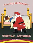 Charley Mcdoogle'S Christmas Adventure
