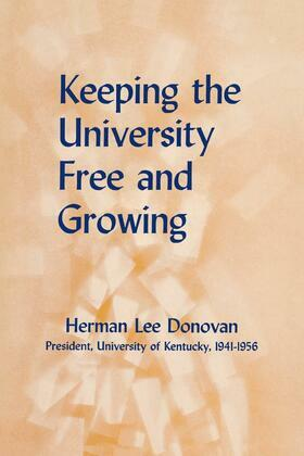 Keeping the University Free and Growing