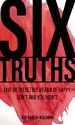 Six Truths